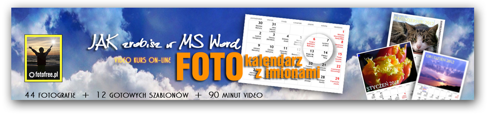 Jak zrobisz w MS Word fotokalendarz z imionami.